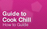 Guide to Cook Chill.