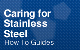 Caring for Stainless Steel.