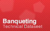 Banqueting Technical Datasheet.