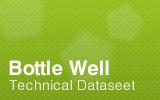 Bottle Well Technical Datasheet.