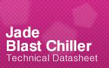 Jade Blast Chiller Technical Datasheet.