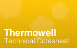 Thermowell Technical Datasheet.