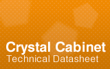 Crystal Cabinet Technical Datasheet.