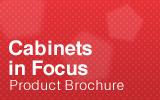 Cabinets in Focus Brochure.
