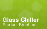 Glass Chiller Brochure.