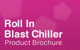 Roll-in Blast Chiller Brochure.