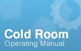 Coldroom Operating Manual.