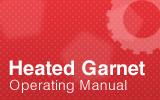 Heated Garnet Operating Manual.