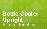 Upright Bottle Cooler Brochure.