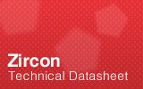 Zircon Technical Datasheet.