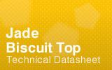 Jade Biscuit Top Datasheet.