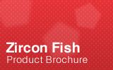 Zircon Fish 储鱼柜.