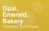 Opal, Emerald 和Bakery平台柜.