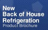 New Back of House Refrigeration - Full Catalogue.