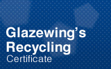 Glazewing's Recycling Certificate.