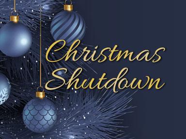 Christmas Shutdown.